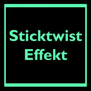 Sticktwist - Effekt